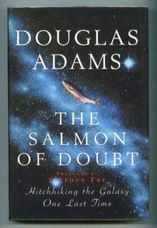 The Salmon of  Doubt. Hitchhiking the Galaxy One Last Time