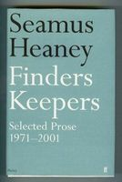 Finders Keepers. Selected Prose 1971 - 2001