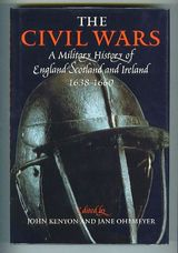 The Civil Wars: A Military History of England, Scotland and Ireland 1638-1660