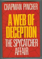 A Web of Deception : The Spycatcher Affair