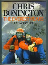 The Everest Years. A Climber's Life
