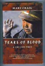 Tears of Blood. A Cry for Tibet