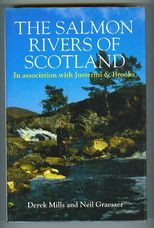The Salmon Rivers of Scotland. In association with Justerini & Brooks
