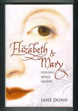 Elizabeth & Mary: Cousins Rivals Queens