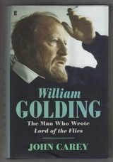 William Golding. The Man Who Wrote Lord of the Flies