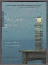 The Yellow-Lighted Bookshop. A memoir, a history