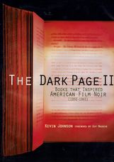 The Dark Page II. Books That Inspired American Film Noir [1950-1965]