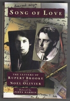 Song of Love. The Letters of Rupert Brooke and Noel Olivier