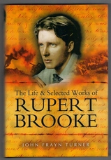 The Life & Selected Works of Rupert Brooke