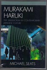 Murakami Haruki. The Simulacrum in Contemporary Japanese Culture