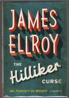 The Hilliker Curse. My Pursuit of Women. A Memoir