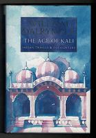 The Age of Kali. Indian Travels & Encounters