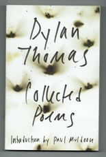 The Collected Poems of Dylan Thomas. Original Edition