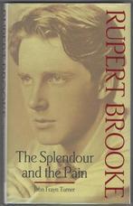 Rupert Brooke. The Splendour and the Pain