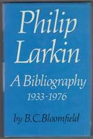 Philip Larkin.  A Bibliography 1933 - 1976