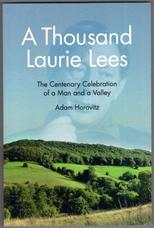 A Thousand Laurie Lees. The Centenary Celebration of a Man and a Valley