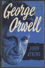 George Orwell. A Literary Study