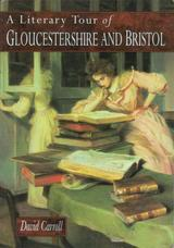 A Literary Tour of Gloucestershire and Bristol