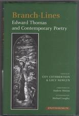 Branch-Lines. Edward Thomas and Contemporary Poetry