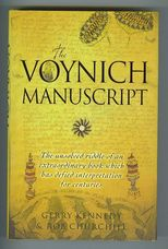 The Voynich Manuscript. The Unsolved Riddle of an Extraordinary Book which has Defied Interpretation for Centuries