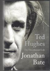 Ted Hughes. The Unauthorised Life