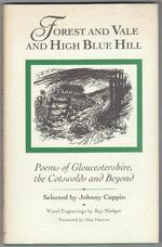 Forest and Vale and High Blue Hill. Poems of Gloucestershire, the Cotswolds and Beyond