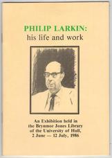 Philip Larkin: his life and work