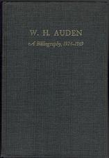W. H. Auden. A Bibliography 1924-1969