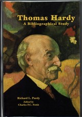 Thomas Hardy. A Bibliographical Study. With an Introduction and Supplement by Charles P. C. Pettit