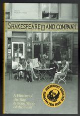 Shakespeare and Company, Paris:.A History of the Rag and Bone Shop of the Heart