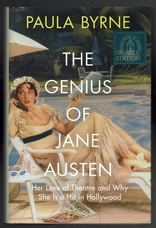 The Genius of Jane Austen. Her Love of Theatre and Why She is a Hit in Hollywood