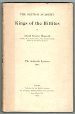 King of the Hittites. The Schweich Lectures 1924