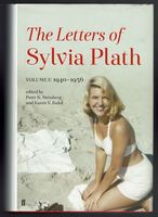 The Letters of Sylvia Plath. Volume 1: 1940—1956