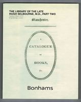 The Library of the Late Hugh Selbourne, M.D., Part Two. 'Manchester. A Catalogue of Books &c.' Sale Number 23199