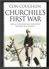 Churchill's First War. Young Winston and the Fight Against the Taliban