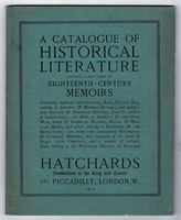 A Catalogue of Historical Literature including a large number of Eighteenth-Century Memoirs