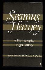 Seamus Heaney A Bibliography 1959-2003