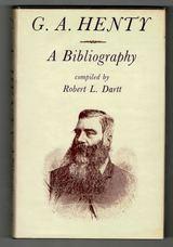 G A Henty: A Bibliography.